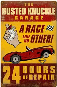 Busted Knuckle Garage A Race Like No Other rusted metal sign  (pst 1812)